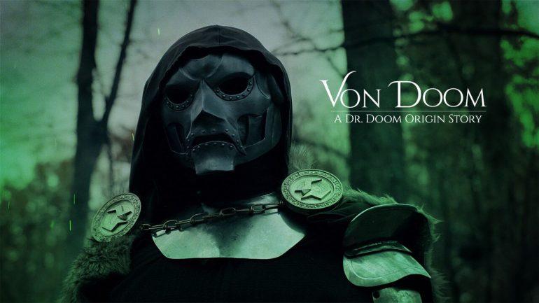 Von Doom - a Dr. Doom Fan Film