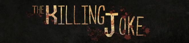 The Killing Joke Intro Title