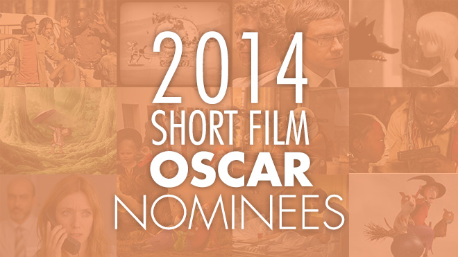 2014 Short Film Oscar Nominees