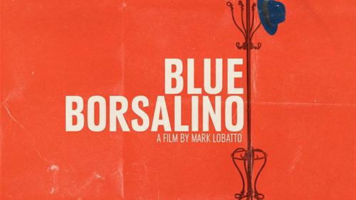 Blue Borsalino | Crowdfunding We Dig