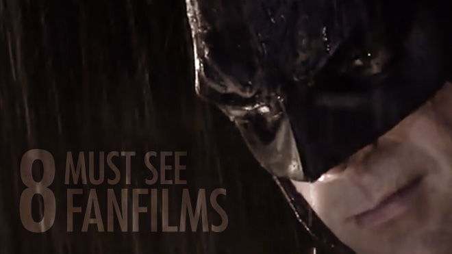 8 Must See Fan Films