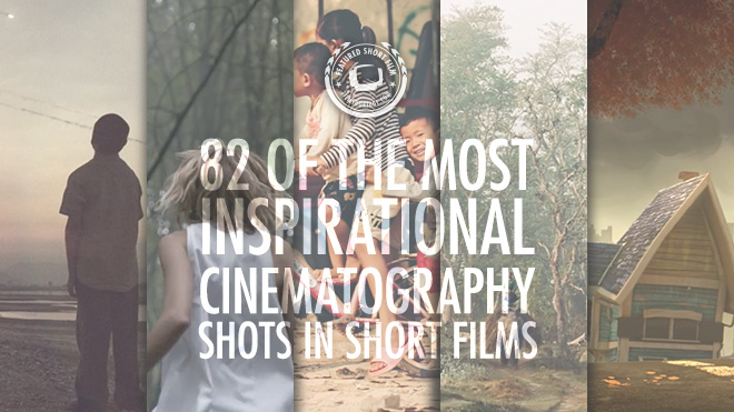 82 of The Most Inspirational Shots in Short Films