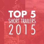 Top 5 Trailers 2015
