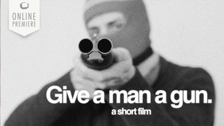 Give a Man a Gun | Daily Short Picks