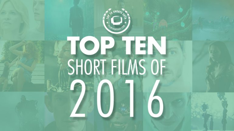 Top 10 Short Films of 2016 on Film Shortage