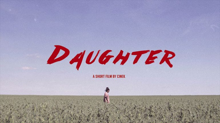 Daughter || Crowdfunding Picks We Dig