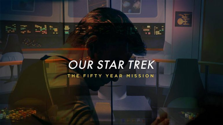 Our Star Trek: The Fifty Year Mission || Daily Short Picks