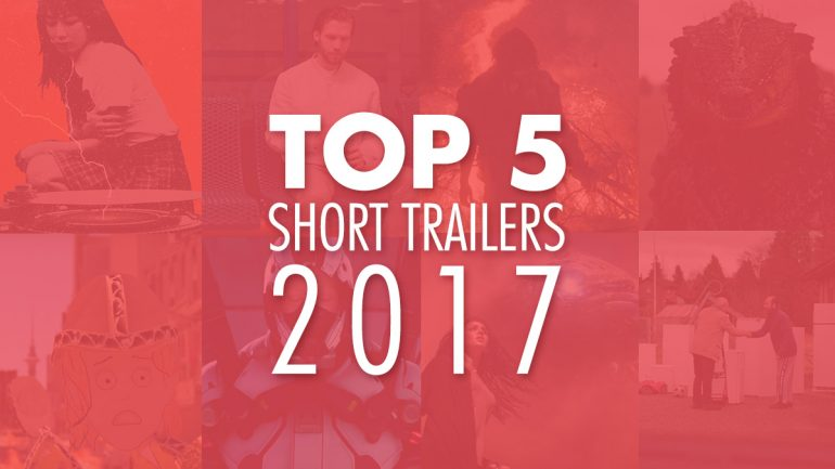 Top 5 Trailers of 2017
