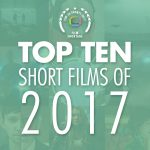 Top 10 Short Films of 2017 on Film Shortage