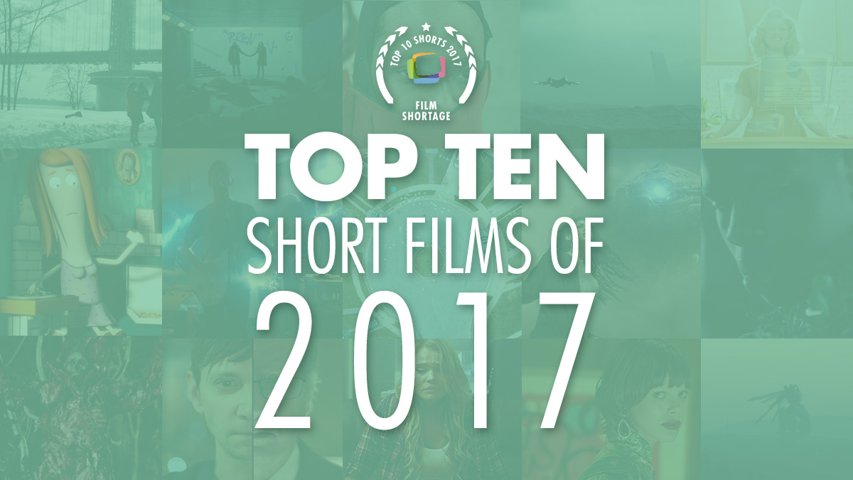 Top 10 Shorts 2017