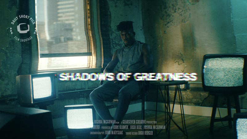 Shadows of Greatness // Daily Short Picks