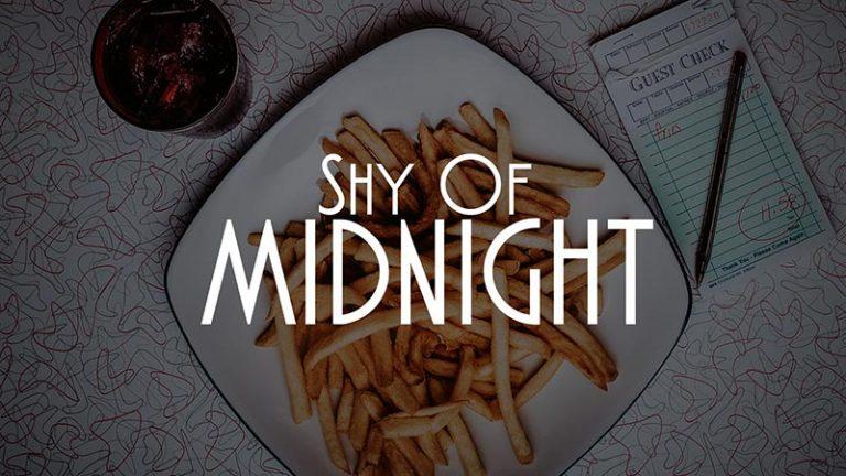 Shy of Midnight // Daily Short Picks