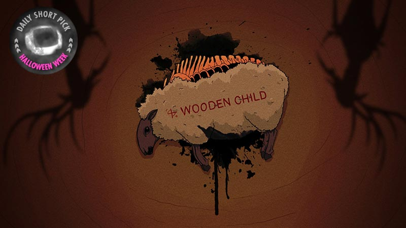 Wooden Child // Daily Short Picks