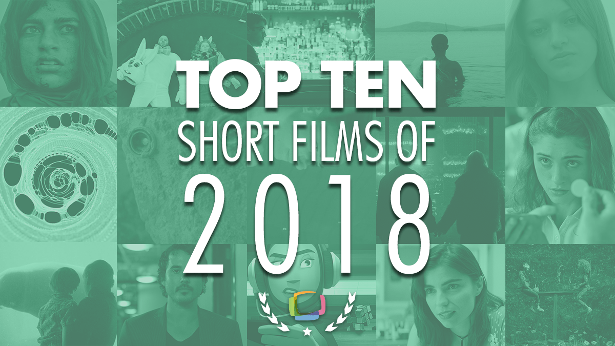 Top 10 Short Films 2018