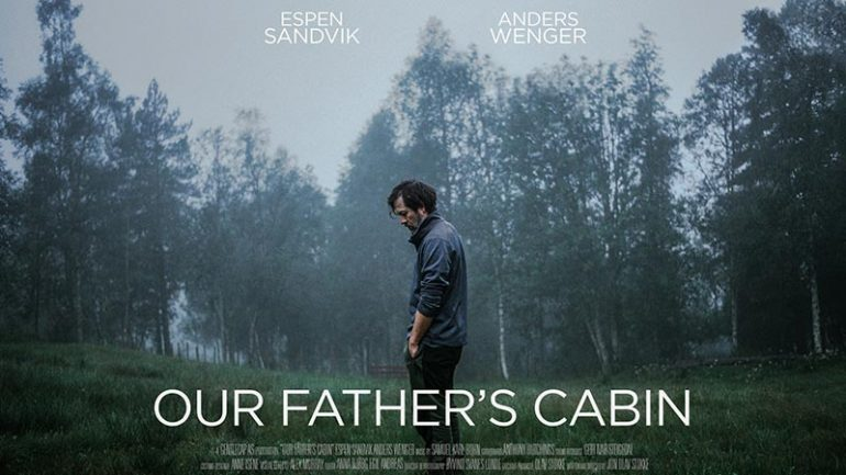 Our Father's Cabin // Short Film Trailer