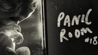 Panic Room #18 – Rebirth