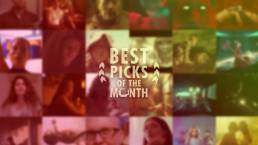 Best Picks of The Month: March