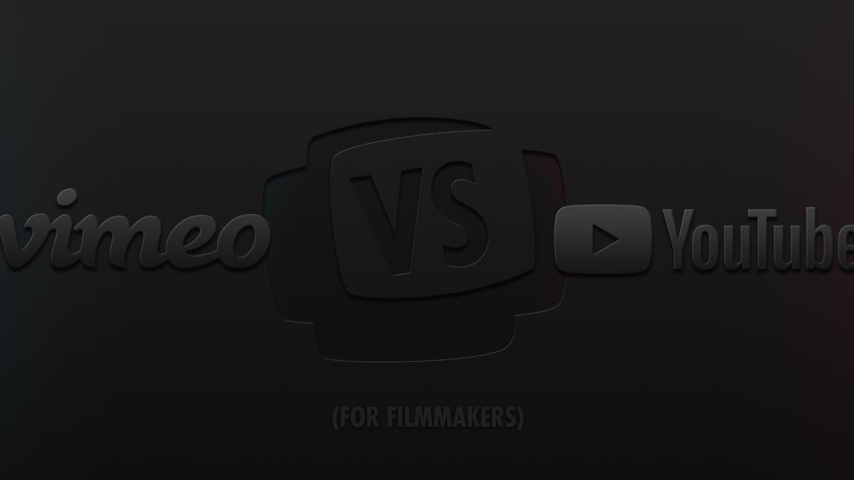 Vimeo vs YouTube for filmmakers