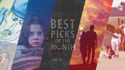 Best Picks of The Month // February