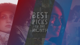 Best Picks of The Month : June