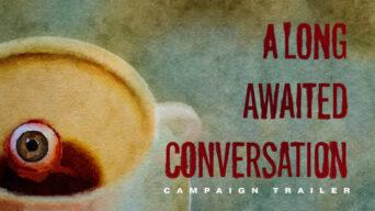a long-awaited conversation.